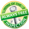 Home of the Always Free Inspection